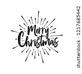 merry christmas calligraphic... | Shutterstock .eps vector #1217685442