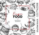 finger food vector frame... | Shutterstock .eps vector #1217762308