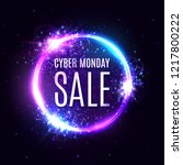 cyber monday sale on circle... | Shutterstock .eps vector #1217800222