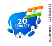 26 january  happy republic day... | Shutterstock .eps vector #1218033838