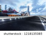 the road and the hongkong... | Shutterstock . vector #1218135385