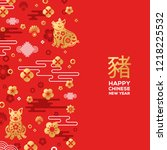 chinese new year greeting card... | Shutterstock .eps vector #1218225532