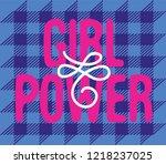 vector poster girl power.... | Shutterstock .eps vector #1218237025