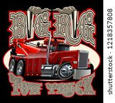 cartoon big rig tow truck with... | Shutterstock .eps vector #1218357808