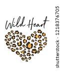 wild heart leopard slogan | Shutterstock .eps vector #1218376705