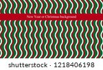 new year or christmas... | Shutterstock .eps vector #1218406198