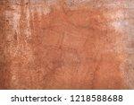 abstract texture of rusty metal | Shutterstock . vector #1218588688