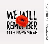 remembrance day vector poster.... | Shutterstock .eps vector #1218612712