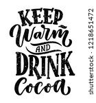 hot cocoa hand lettering... | Shutterstock .eps vector #1218651472