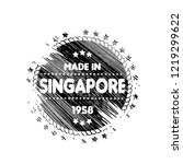 grunge made in singapore emblem ... | Shutterstock .eps vector #1219299622