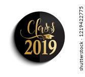 class of 2019 hand drawn... | Shutterstock .eps vector #1219422775