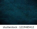 texture of genuine leather | Shutterstock . vector #1219485412