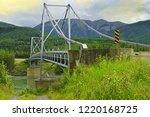 bridge over the liard river on...   Shutterstock . vector #1220168725