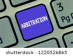 Small photo of Text sign showing Arbitration. Conceptual photo Use of an arbitrator to settle a dispute Mediation Negotiation
