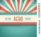 vintage faded background. retro ... | Shutterstock .eps vector #1220609392