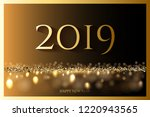 golden 2019 new year luxury... | Shutterstock .eps vector #1220943565