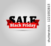 black friday sale. new creative ... | Shutterstock .eps vector #1221002815