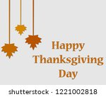 happy thanksgiving day... | Shutterstock .eps vector #1221002818