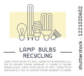 light bulbs recycling info... | Shutterstock .eps vector #1221020602
