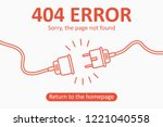 404 error. page not found... | Shutterstock .eps vector #1221040558