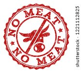 no meat stamp seal with grunged ... | Shutterstock .eps vector #1221112825