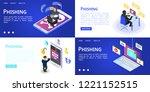 phishing banner set. isometric... | Shutterstock .eps vector #1221152515