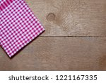 checkered napkin on wooden... | Shutterstock . vector #1221167335