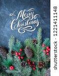 merry christmas hand lettering...   Shutterstock . vector #1221411148