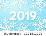 happy new year 2019 background. ... | Shutterstock .eps vector #1221511228