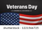 veterans day. honoring all who... | Shutterstock .eps vector #1221566725