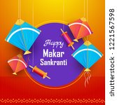 happy makar sankranti poster or ... | Shutterstock .eps vector #1221567598