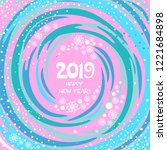 happy new year 2019 greeting... | Shutterstock .eps vector #1221684898