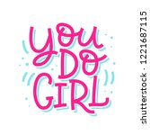 you do girl inspirational quote.... | Shutterstock .eps vector #1221687115