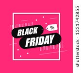 black friday sale banner. white ... | Shutterstock .eps vector #1221742855