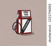 vintage gas station pump...   Shutterstock . vector #1221746002