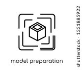model preparation icon. trendy... | Shutterstock .eps vector #1221885922