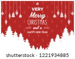 christmas wishing greeting... | Shutterstock .eps vector #1221934885