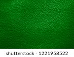 green genuine leather texture... | Shutterstock . vector #1221958522