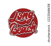 long beach. vector handwrittem...   Shutterstock .eps vector #1222068658