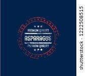 asparagus premium quality... | Shutterstock .eps vector #1222508515