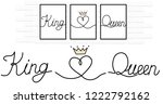 king love queen written black... | Shutterstock .eps vector #1222792162