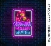 roller skates glowing neon sign ... | Shutterstock .eps vector #1222972528