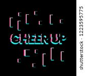 cheer up  creative greeting... | Shutterstock .eps vector #1223595775