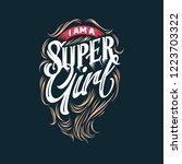 """i am a super girls""  lettering ... | Shutterstock .eps vector #1223703322"