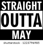 straight outta may | Shutterstock .eps vector #1223796985