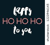 happy ho ho ho to you  ... | Shutterstock .eps vector #1223946145
