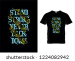 stand strong never back down... | Shutterstock .eps vector #1224082942