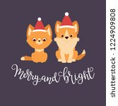 Stock vector red kitten and welsh corgi puppy in christmas hats merry and bright hand lettering vector 1224909808