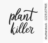 plant killer. handdrawn vector... | Shutterstock .eps vector #1225157905