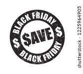 black friday save stamp   Shutterstock .eps vector #1225964905